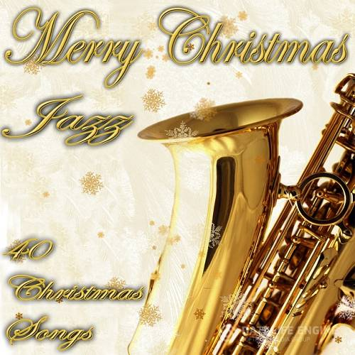 Merry Christmas in Jazz 40 Christmas Songs (2015)
