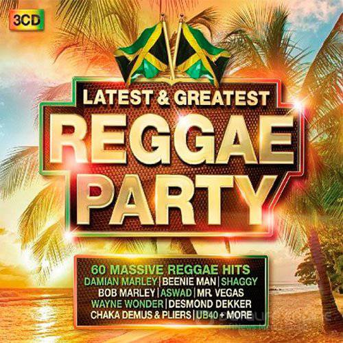 Latest & Greatest Reggae Party (2016)